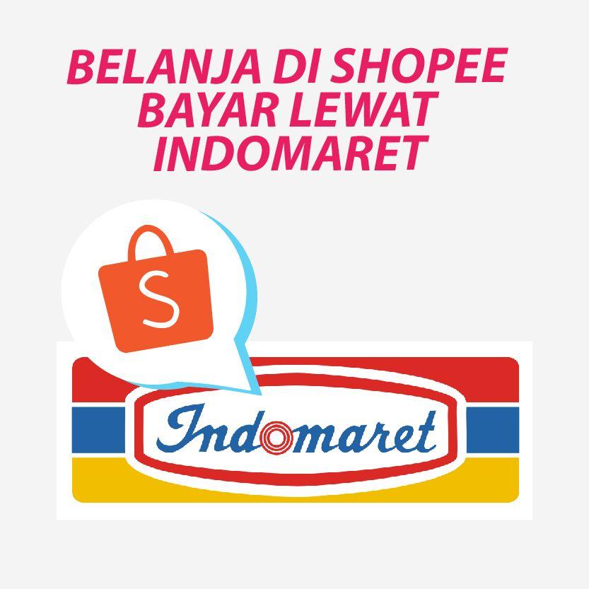 Belanja di Shopee Bayar Lewat Indomaret Dengan Mudah dan Cepat