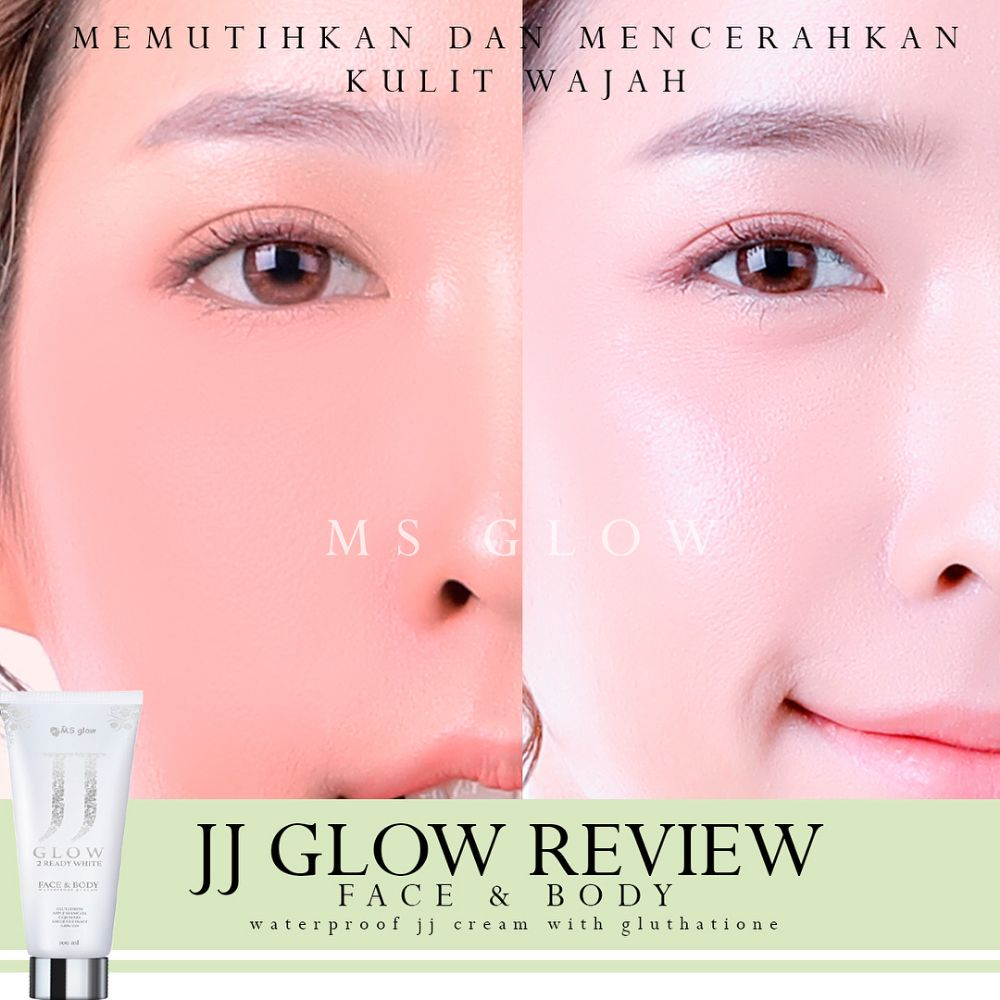 Review Pemakaian JJ Glow by Ms Glow