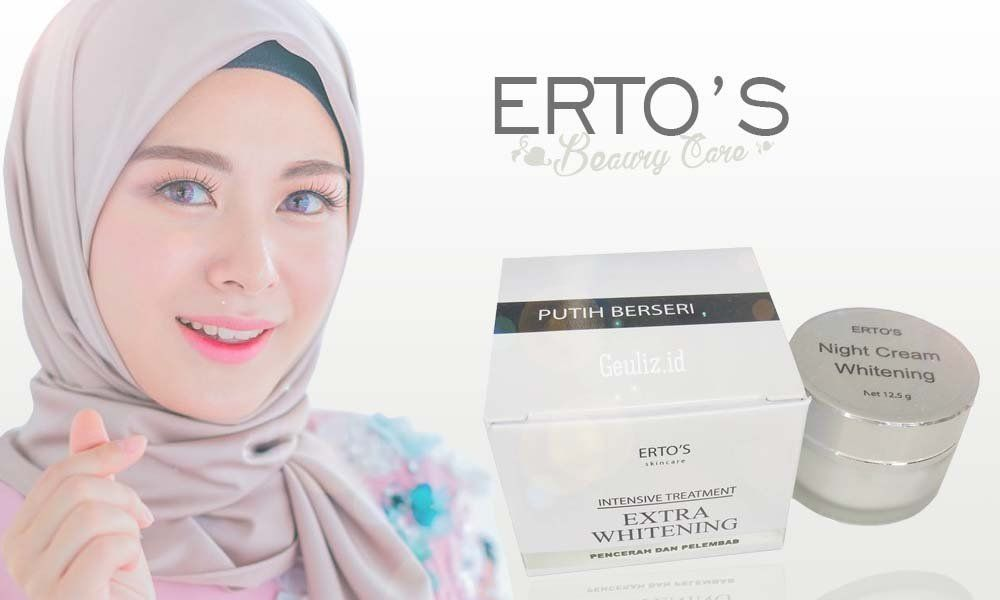 ciri-ciri cream Ertos Asli