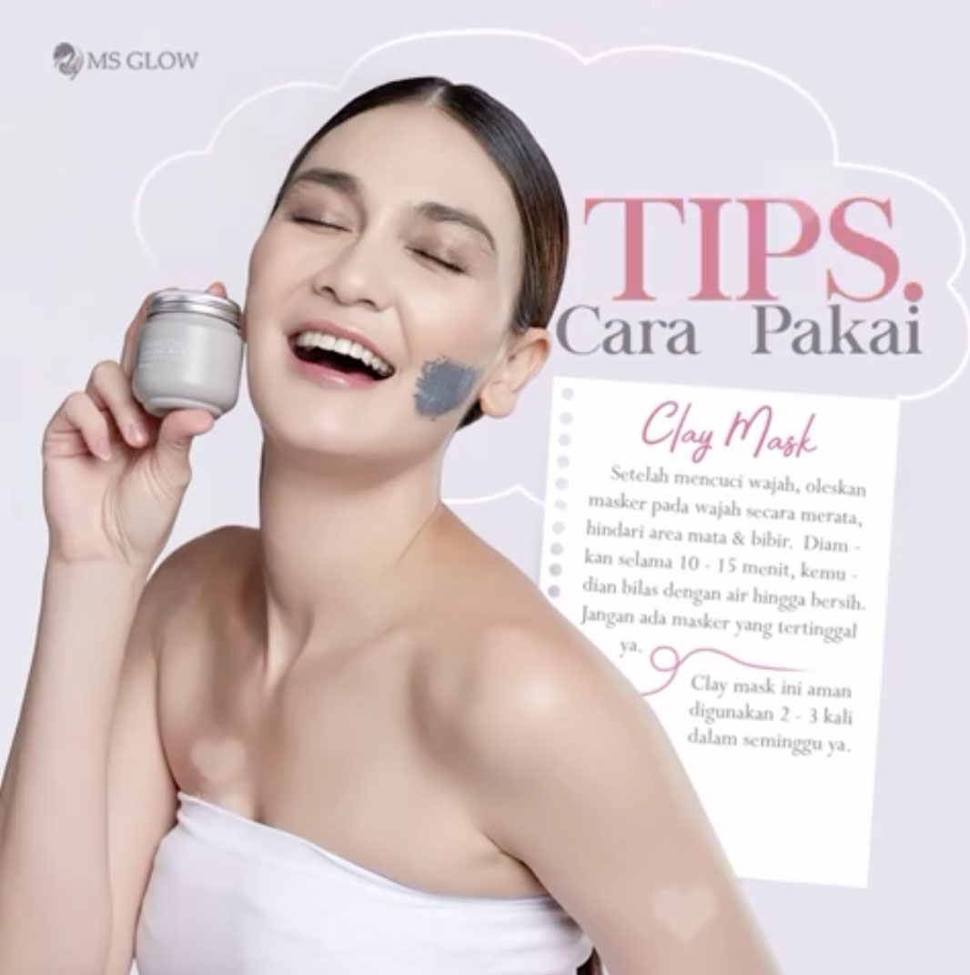 MS Glow Clay Mask: Cara Pakai Masker MS Glow (Charcoal & Green Tea)