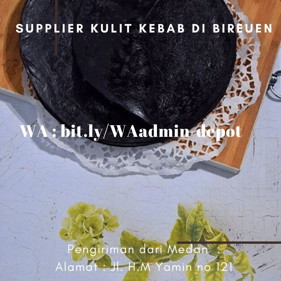 Supplier Kulit Kebab di Bireuen