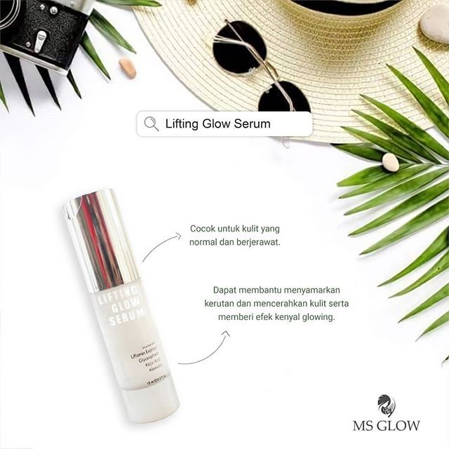 Review Serum Lifting MS Glow: Kandungan + Manfaatnya!