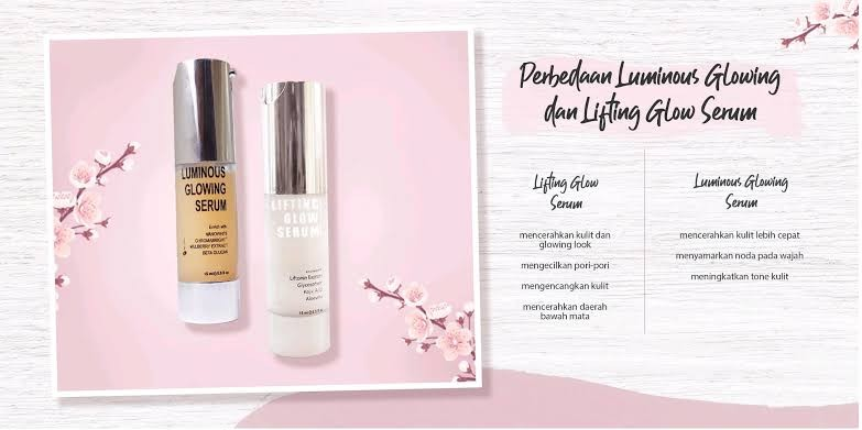 Perbedaan Serum Lifting & Luminous MS Glow