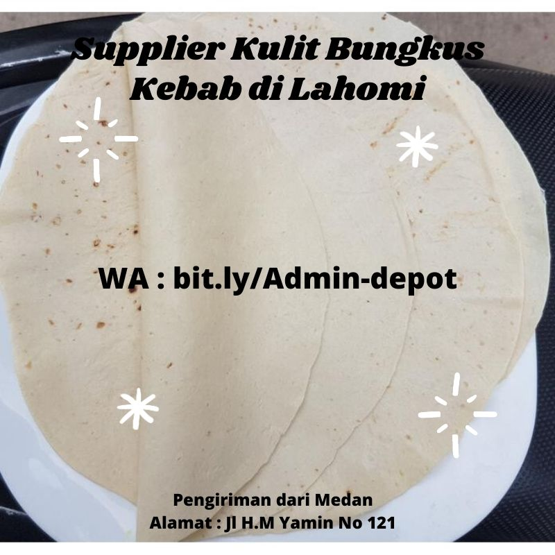 Supplier Kulit Bungkus Kebab di Lahomi Shipping from Medan