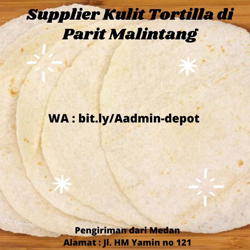 Supplier Kulit Tortilla di Parit Malintang Toko from Kota Medan